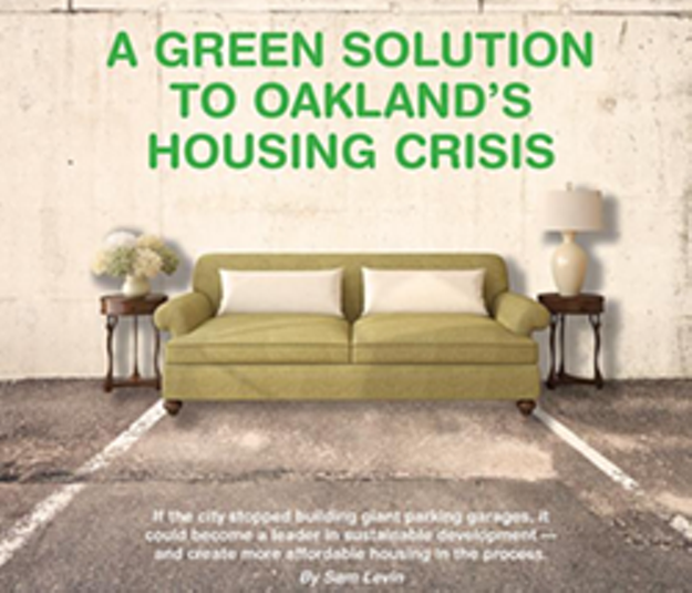 Oakland Proposes Eliminating Parking Requirements for New Downtown Housing Developments
