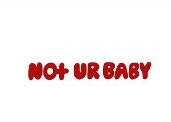 'Not Ur Baby Pt. II' Is Not Your Average Art Show