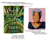 """Bushwick Book Club Oakland Presents: The Hidden Life of Trees with prologue reading of """"When Great Trees Fall"""" by Maya Angelou - Uploaded by mia pixley"""