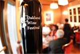 OAKLAND WINE FESTIVAL - The first ever Oakland Wine Festival will bring high-profile wineries from Napa and Sonoma to the Town — many of them for the first time.