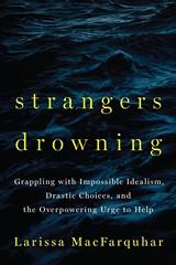 adab16e1_strangers_drowning_by_larissa_macfarquhar.jpg