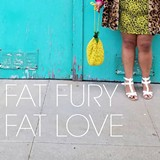 58503c7f_fat_fury_fat_love.jpg
