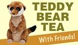 3214b3bc_teddybearteawithfriends-meerkat.jpg