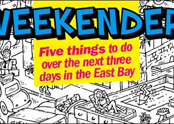 Weekender: This Weekend's Top Five Events