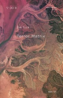 zoe_tuck_-_terror_matrix-1.jpg