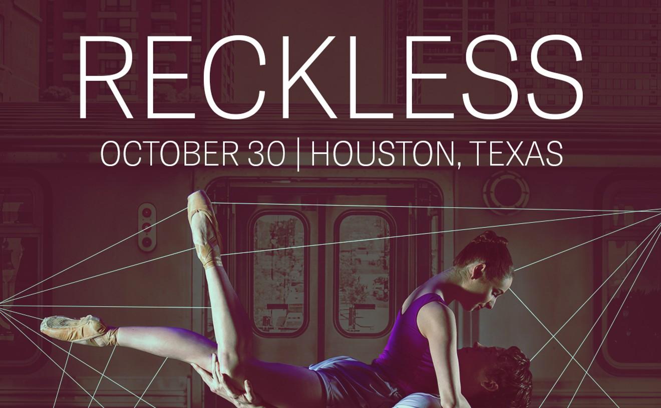 b58-reckless-1200x1200-houston2.jpg