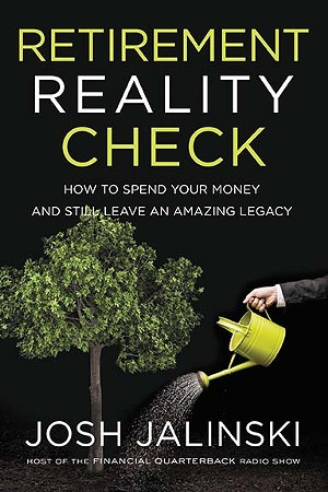 Retirement Reality Check – How to Spend Your Money - and Still Leave an Amazing Legacy. 220 pages, - paperback available through Barnes and Noble $17.99