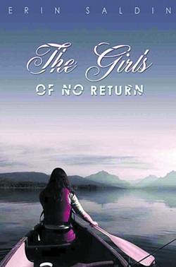 """The Girls of No Return"" is Saldin's debut novel."