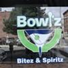 Bowl'z Bitez and Spiritz Opens
