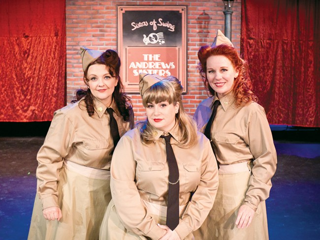 From left: Renei Yarrow, Abbey Crawford and Jennifer Jacobs are the Andrews Sisters. - MIKE MCCALL