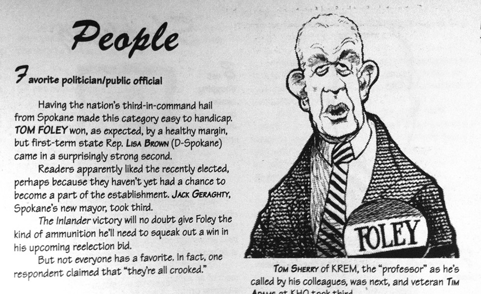 Tom Foley won in the Inlander's first-ever Best Of in 1994.