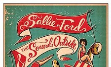 Sallie Ford and The Sound Outside announce last shows ever