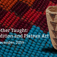 As Grandmother Taught: Women, Tradition and Plateau Art