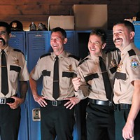 <i>Super Troopers 2</i>: A depressing experience