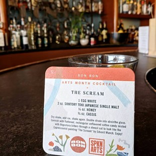 Order Bon Bon's special cocktail, The Scream, to benefit Spokane Arts Month. - SPOKANE ARTS