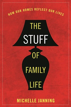 Michelle Janning is also the author of The Stuff of Family Life: How Our Homes Reflect Our Lives; Love Letters: Saving Romance in the Digital Age, and Contemporary Parenting and Parenthood: From News Headlines to New Research.