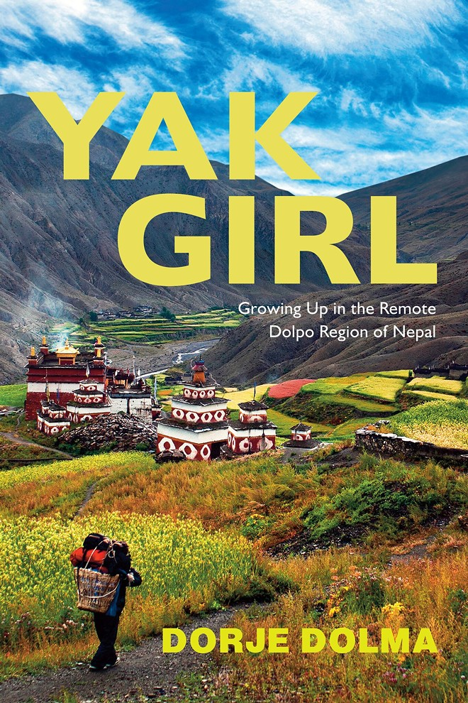 Dorje Dolma will be at Auntie's Bookstore in Spokane this Wednesday to give a presentation on her experience living in Dolpo, Nepal, and to sign copies of her new book. - DORJE DOLMA