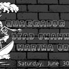 Quaggadog, Dead Channels, Marina Obscura