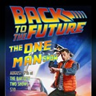 Back to the Future: The One Man Show