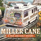 """Introducing """"Miller Cane: A True and Exact History,"""" a new novel by Samuel Ligon, published in the Inlander"""