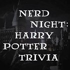 Nerd Night: Harry Potter Trivia