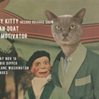 Itchy Kitty Record Release w/Indian Goat & Bad Motivator