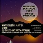 Midnight Marmot Fest: Day of Darkness