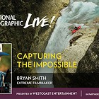 Nat Geo Live! Capturing the Impossible