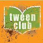 Tween Club