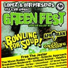 Green Fest feat. Bowling For Soup, Afroman, the Ongoing Concept, Free the Jester, the Nixon Rodeo, Moretta, Eclectic Approach
