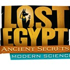 Lost Egypt: Ancient Secrets, Modern Science