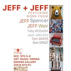 Jeff + Jeff art show