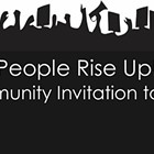 People Rise Up! A Community Invitation to Action