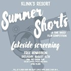 Klink's Resort Summer Shorts Lakeside Screening