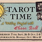 Tarot Time: A Book Project with Elissa Ball