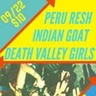 Death Valley Girls, Peru Resh, Indian Goat