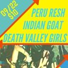 Death Valley Girls, Peru Resh, Indian Goat