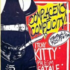 Itchy Kitty, Phlegm Fatale, Thigh Gap, Wretched F---