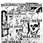 1 Year Anniversary with Peru Resh, Tyler Aker, Walker, Newman and DJs
