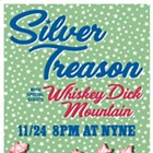 Silver Treason, Whiskey Dick Mountain