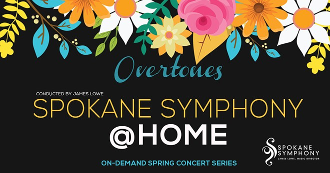 Spokane Symphony @ Home Spring Concert Series.
