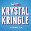 Krystal Kringle