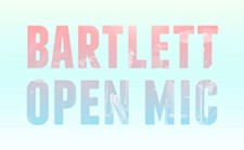 bartlett_open_mic.jpg