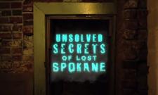 Unsolved Secrets of Lost Spokane: Episode 1