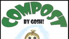 Book Review: <i>Compost, by Gosh! An Adventure With Vermicomposting</i>