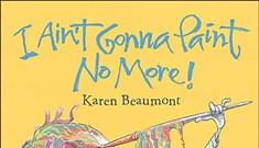 Book Review: <em>I Ain't Gonna Paint No More!</em>