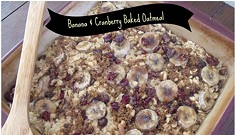 Home Cookin': Banana & Cranberry Baked Oatmeal