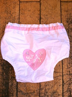Yes, I once wore undies with my name on them.