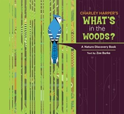 """What's in the Woods?"" by Charlie Harper & Zoe Burke"
