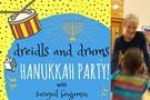 Dreidls & Drums Family Hanukkah Bash